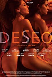 Deseo (2013) Poster - Movie Forum, Cast, Reviews
