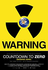 Countdown to Zero (2010) Poster - Movie Forum, Cast, Reviews