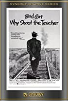 Image of Why Shoot the Teacher?