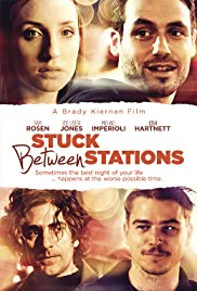 Stuck Between Stations (2011) Poster - Movie Forum, Cast, Reviews