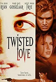Twisted Love (1995) Poster - Movie Forum, Cast, Reviews