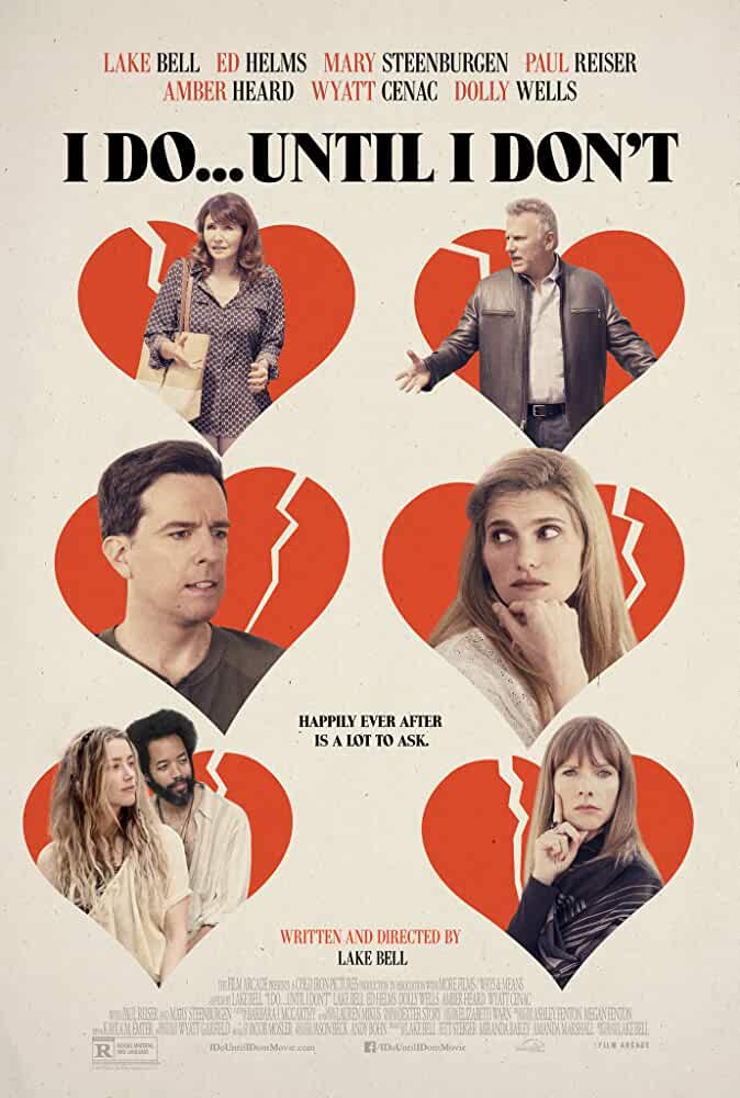 I Do Until I Don't 2017 English 480p Web-DL full movie watch online freee download at movies365.cc