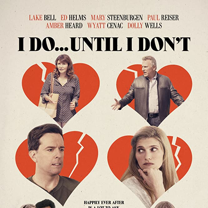 Paul Reiser, Mary Steenburgen, Dolly Wells, Lake Bell, Ed Helms, Amber Heard, and Wyatt Cenac in I Do... Until I Don't (2017)