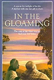 In the Gloaming (1997) Poster - Movie Forum, Cast, Reviews