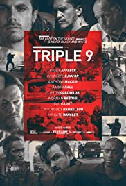 Triple 9 (2016) Poster - Movie Forum, Cast, Reviews