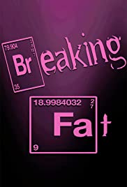Breaking Fat Poster