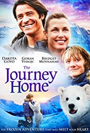 The Journey Home (2014) Poster - Movie Forum, Cast, Reviews