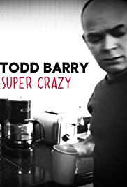 Todd Barry: Super Crazy Poster