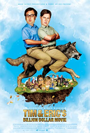Poster Tim and Eric's Billion Dollar Movie