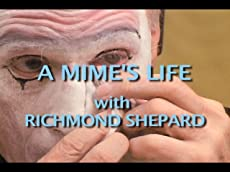 A Mime's Life with Richmond Shepard (Trailer)