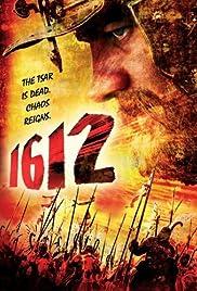 1612: Khroniki smutnogo vremeni(2007) Poster - Movie Forum, Cast, Reviews