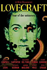 Lovecraft: Fear of the Unknown (2008) Poster - Movie Forum, Cast, Reviews