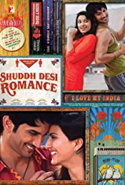 Shuddh Desi Romance (2013) Poster - Movie Forum, Cast, Reviews