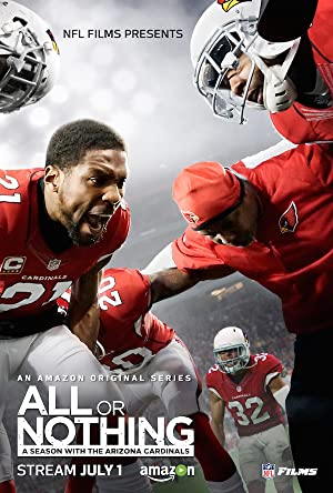 Poster All or Nothing: A Season with the Arizona Cardinals