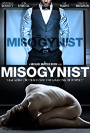 Misogynist (2013) Poster - Movie Forum, Cast, Reviews