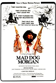 Mad Dog Morgan (1976) Poster - Movie Forum, Cast, Reviews