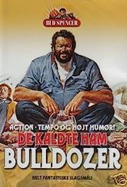 Lo chiamavano Bulldozer(1978) Poster - Movie Forum, Cast, Reviews