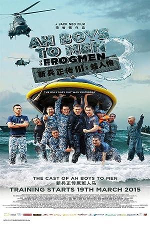 Ah Boys to Men 3: Frogmen (2015) Download on Vidmate