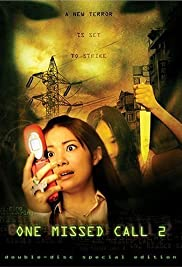 One Missed Call 2 (2005) Poster - Movie Forum, Cast, Reviews