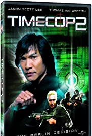 Timecop: The Berlin Decision (2003) Poster - Movie Forum, Cast, Reviews