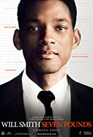 Seven Pounds (2008) Poster - Movie Forum, Cast, Reviews