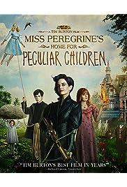 Watch Movie Miss Peregrine's Home for Peculiar Children (2016)
