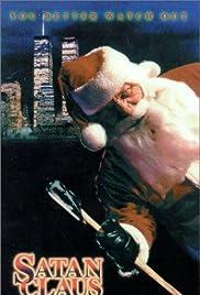 Satan Claus(1996) Poster - Movie Forum, Cast, Reviews