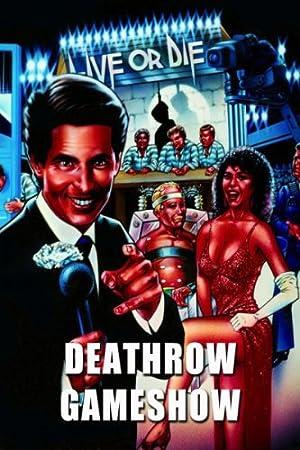 Deathrow Gameshow (1987)