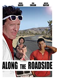 Along the Roadside (2013) Poster - Movie Forum, Cast, Reviews