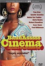 Primary image for Baadasssss Cinema