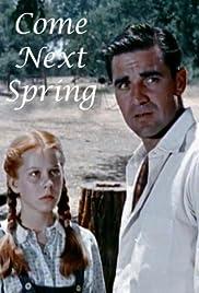 Come Next Spring Poster