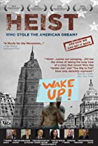 Image of Heist: Who Stole the American Dream?