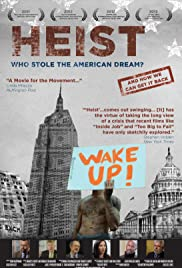Heist: Who Stole the American Dream? (2011) Poster - Movie Forum, Cast, Reviews