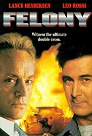 Felony (1994) Poster - Movie Forum, Cast, Reviews