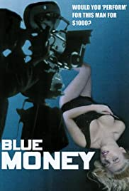 Blue Money(1972) Poster - Movie Forum, Cast, Reviews