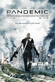 Pandemic (2016) Poster - Movie Forum, Cast, Reviews