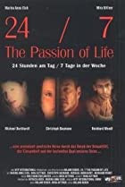 Image of 24/7: The Passion of Life