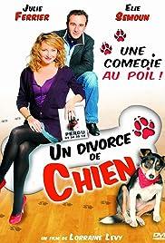 Un divorce de chien Poster