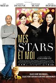 Mes stars et moi(2008) Poster - Movie Forum, Cast, Reviews