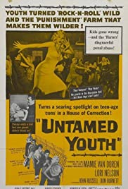 Untamed Youth (1957) Poster - Movie Forum, Cast, Reviews