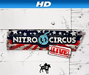 Nitro Circus Live Season 1 Episode 2