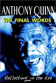Anthony Quinn: The Final Words Poster
