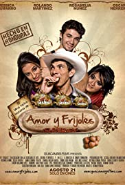 Amor y Frijoles (2009) Poster - Movie Forum, Cast, Reviews