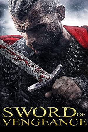 Sword of Vengeance Streaming - 2017