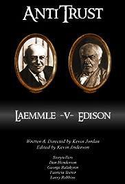 AntiTrust: Edison v. Laemmle Poster