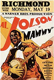 Mammy (1930) Poster - Movie Forum, Cast, Reviews