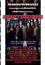 Draftdodging