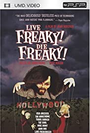 Live Freaky Die Freaky (2006) Poster - Movie Forum, Cast, Reviews