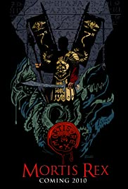 Mortis Rex Poster