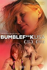 Bumblefuck, USA Poster